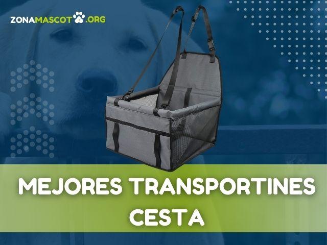 MEJORES TRANSPORTINES CESTA